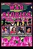 img - for War Stories-Volume 2: Stories of Men and Women Who Battled Tragedy, Abuse, & Loss and Won (Battle Ready Book Series) book / textbook / text book