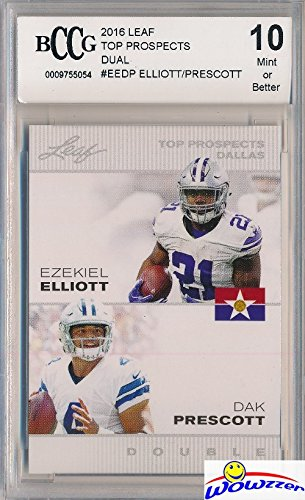 Dak Prescott & Ezekiel Elliott 2016 Leaf FIRST EVER Printed DUAL ROOKIE CARD Graded HIGH BECKETT 10 MINT! Awesome High Grade Limited Edition ROOKIE Card of Cowboys Young Superstars!