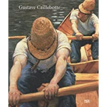 Gustave Caillebotte: Parisian Impressionist with a Passion for Water (2008-10-01)