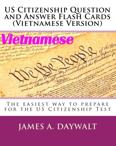 US Citizenship Question and Answer Flash Cards (Vietnamese Version) (Vietnamese Edition)