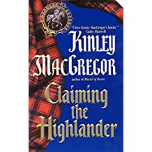 Claiming the Highlander (The MacAllisters) by Kinley MacGregor (2002-03-03)