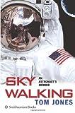 Sky Walking, Thomas D. Jones, 006085152X