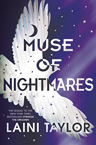 Muse of Nightmares (Strange the Dreamer Book 2) by [Taylor, Laini]