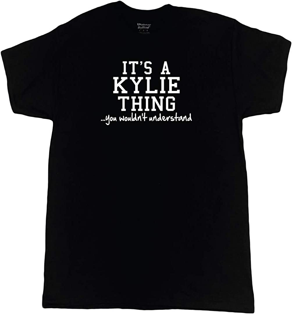 Clancey Printing It's a Kylie Thing You Wouldn't Understand Shirt
