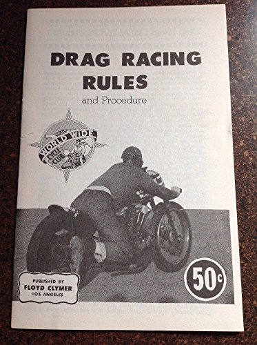 Motorcycle Drag Racing Rules & Procedure Published by Floyd Clymer