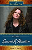 Reading Laurell K. Hamilton, Candace R. Benefiel, 0313378355