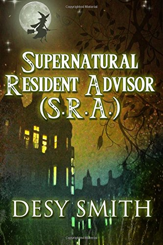 Download Supernatural Resident Advisor (S.R.A.) (Volume 1) pdf