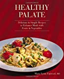 Healthy Palate, Mary Lynn Farivari, 0615409458