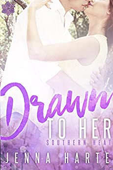 Drawn to Her (Southern Heat Series Book 1) by [Harte, Jenna]