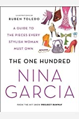 The One Hundred: A Guide to the Pieces Every Stylish Woman Must Own Paperback