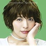 【メーカー特典あり】love your Best(初回生産限定盤)(DVD付)(オリジナルブロマイド付)