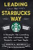Leading the Starbucks Way: 5 Principles for