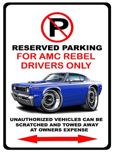 1970 AMC Rebel Machine Muscle Car-toon No Parking Sign (Rebel Toons)