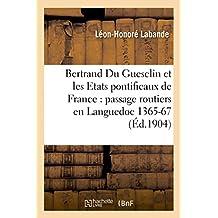 Bertrand Du Guesclin Et Les Etats Pontificaux de France