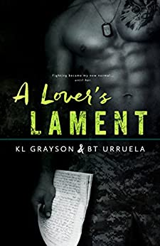 A Lover's Lament by [Grayson, K.L., Urruela, BT]