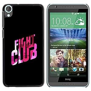 Be Good Phone Accessory // Dura Cáscara cubierta Protectora Caso Carcasa Funda de Protección para HTC Desire 820 // Fight Club Quote Slogan Pink Bling
