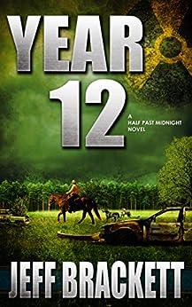 Year 12: A Half Past Midnight Novel by [Brackett, Jeff]