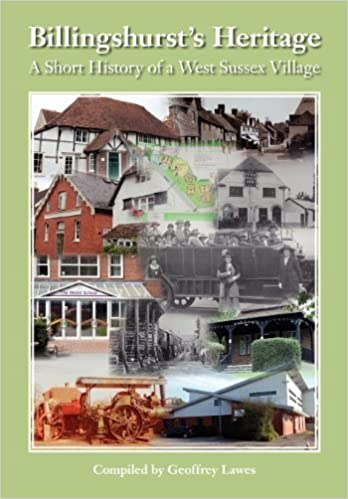 Book Billingshurst Heritage - A short History of a West Sussex Village by Lawes, Geoffrey (2012)