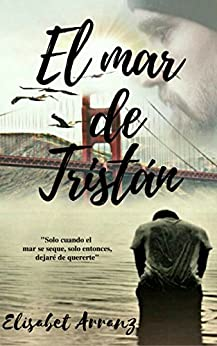 El mar de Tristán (Serie Route 66 nº 1) (Spanish Edition) by [Arranz, Elisabet]