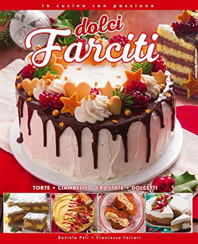Dolci farciti (In cucina con passione) (Italian Edition)