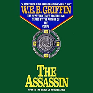 The Assassin: Badge of Honor, Book 5 Audiobook