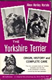 The Yorkshire Terrier, Aileen M. Martello, 068247245X
