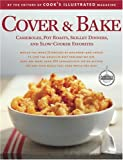 cover and bake cooks illustrated - Cover & Bake by Cooks Illustrated,2004] (Hardcover)