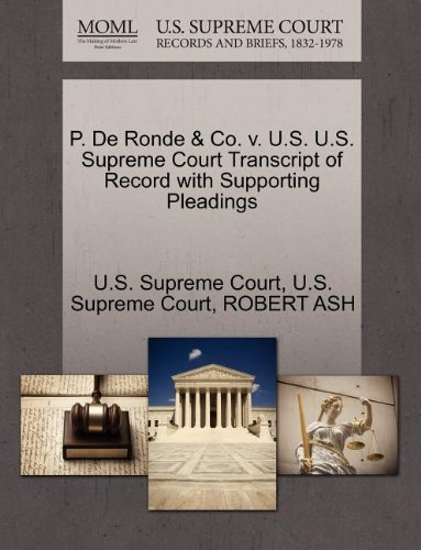 P. de Ronde & Co. V. U.S. U.S. Supreme Court Transcript of Record with Supporting - Vu Ronde
