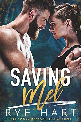 Saving Mel: A Bad Boy Romance