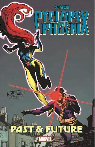 X-Men: Cyclops & Phoenix - Past & - Adventures X-men