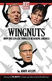 Wingnuts, John P. Avlon, 0984295119