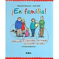 ¡En familia!: Sobre el hijo de la nueva amiga del hermano de la exmujer del padre y otro parientes (No Ficcion (takatuka…