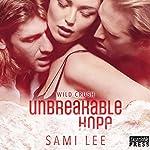Unbreakable Hope: Wild Crush, Book 5 | Sami Lee