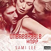 Unbreakable Hope: Wild Crush, Book 5 | Sami Lee