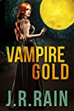 Vampire Gold: A Short Story (A Samantha Moon Story Book 6)