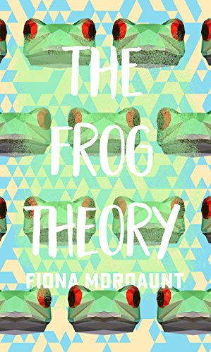 The Frog Theory by [Mordaunt, Fiona]