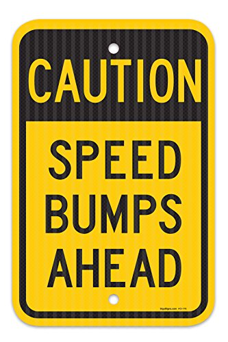 Speed Bumps Ahead Sign, Federal 12