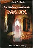 Die Säulen von Atlantis. Malta.