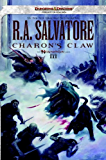 Charon's Claw: Neverwinter Saga, Book III (The Legend of Drizzt 22)