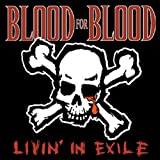 Livin in Exile by BLOOD FOR BLOOD (1999-07-13)