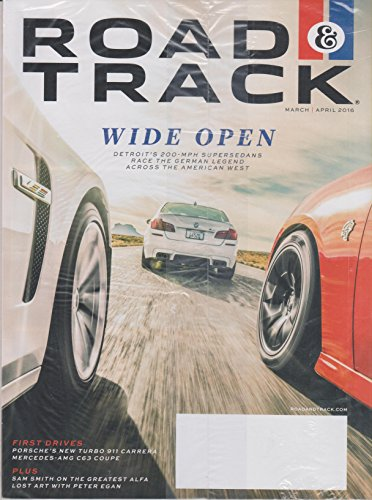 Rock & Track March/April 2016 Wide Open Detroit's 200 MPH Supersedans ()