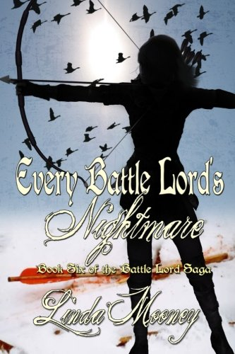 Download Every Battle Lord's Nightmare (The Battle Lord Saga) (Volume 6) ebook