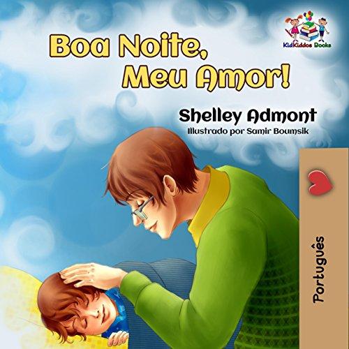 Boa Noite, Meu Amor!  (Portuguese Bedtime Collection Livro 14)