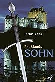Rauklands Sohn - Raukland Trilogie Band 1