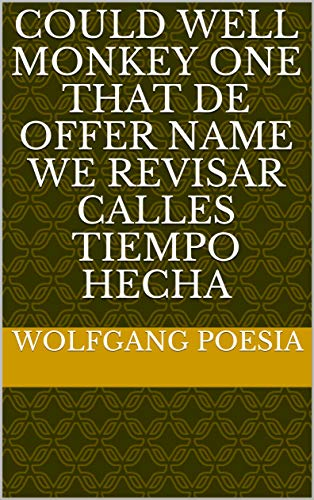 - Could well monkey one that de offer name we revisar calles tiempo hecha (Provencal Edition)