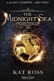 The Midnight Sea. Il quarto elemento: 1