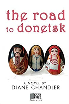 Book The Road To Donetsk by Diane Chandler (2014-12-09)
