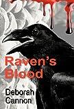 Raven's Blood, Deborah Cannon, 1466915609
