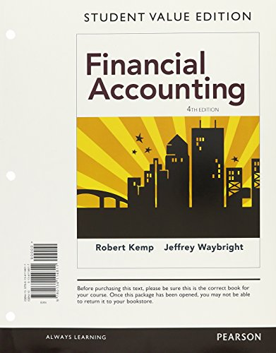 Financial Accounting, Student Value Edition Plus MyLab Accounting with Pearson eText — Access Card Package (4th Edition)
