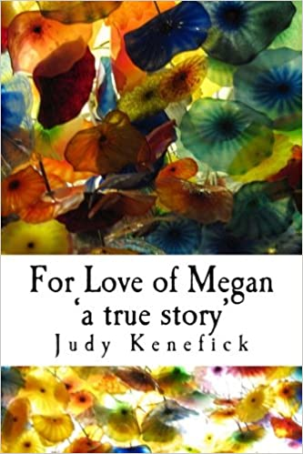 For Love of Megan 'a true story': One girl's true story of